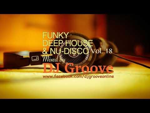 Funky Deep House & Nu-Disco Vol. #18