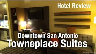 Hotel Review - TownePlace Suites San Antonio Downtown