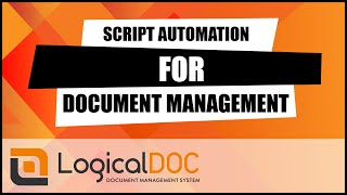 Script automation for document management