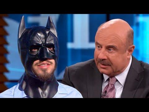 Dr. Phil Destroys Insane Man Who Thinks Hes Batman