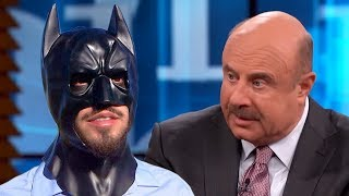Dr. Phil Destroys Insane Man Who Thinks He's Batman