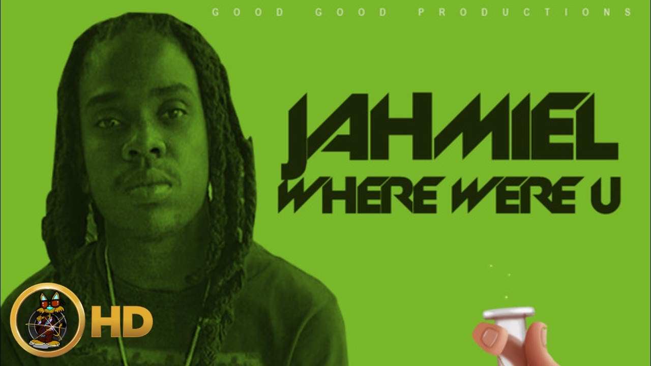 Jahmiel - Where Were U [Cure Pain Riddim] February 2016