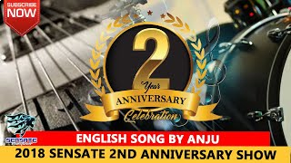 English Song by Anju | 2018 live with Sensate 2nd Anniversary show