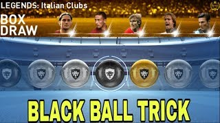 BLACK BALL TRICK IN LEGENDS Italian Clubs - PES 2019 MOBILE