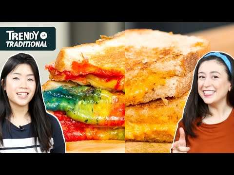 Trendy Vs. Traditional: Grilled Cheese •Tasty