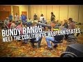 BUNDY RANCH: Meet the Coalition