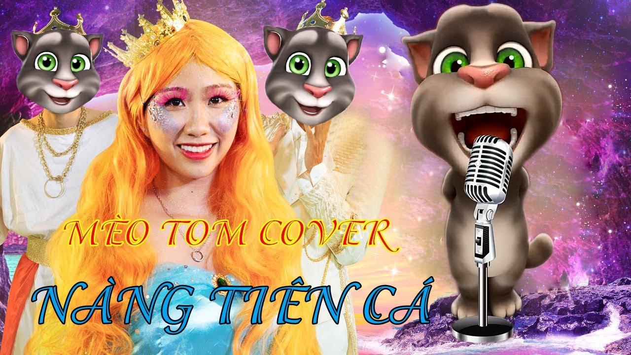 Mèo Tom Hát Cover [Teaser] CHUYỆN NÀNG TIÊN CÁ | BÂY GIỜ DI KỂ | DI DI Phiên Bản Mèo Tom Max Hài FUL