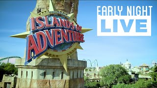 Early Night Live: Universal's Islands of Adventure thumbnail
