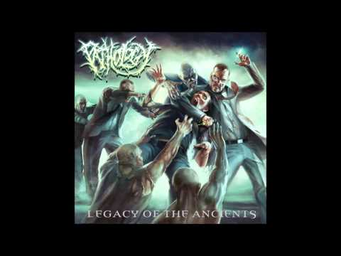 Pathology - Legacy Of The Ancients (2010) Ultra HQ