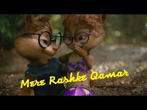 Mere Rashke Qamar | Chipmunks | Latest 2017