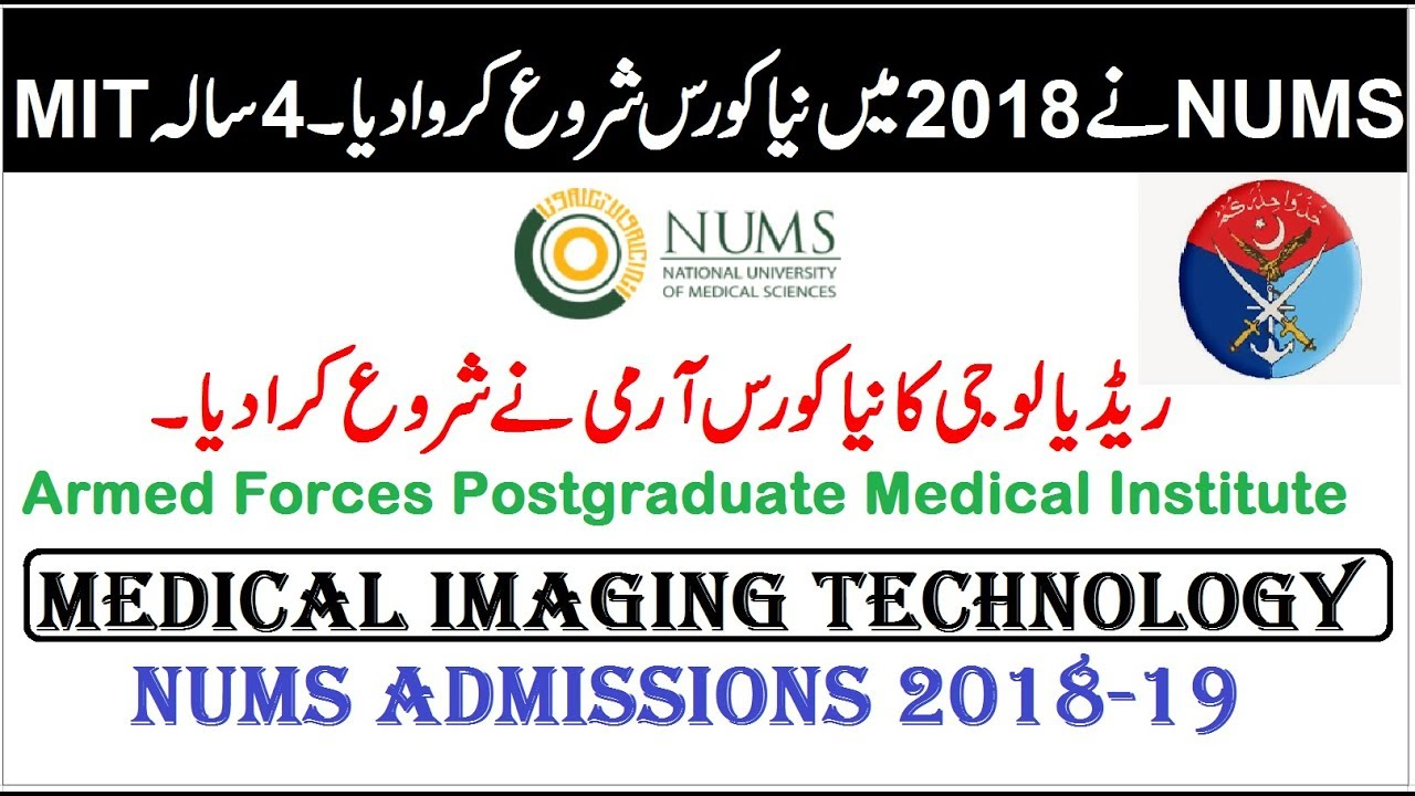 NUMS Started 4 Year New Graduate Course (Medical Imaging Technology) !!  AFPGMI Rawalpindi
