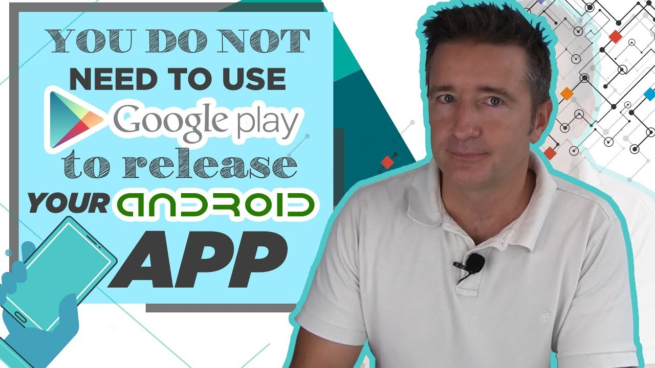 1361bae1b You Do Not Need To Use Google Play To Release Your Android App - YouTube