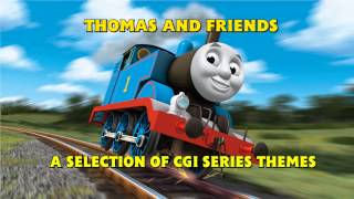 Thomas and Friends • A Selection of CGI Series Themes
