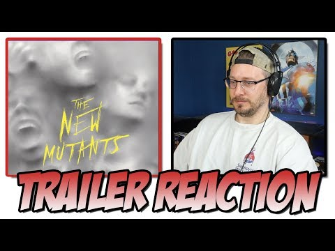 The New Mutants | Official Trailer Reaction!