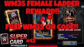 FEMALE LADDER REWARD!! & WM35 QR CODE!! | WWE Supercard #43 (Season 5)