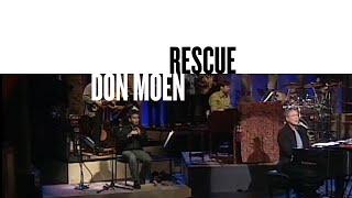 Rescue (Official Live Video) - Don Moen