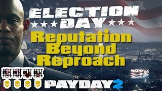 Payday 2 - Reputation Beyond Reproach