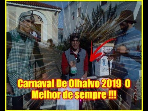 Carnaval De Olhalvo 2019 O Melhor de sempre !!!
