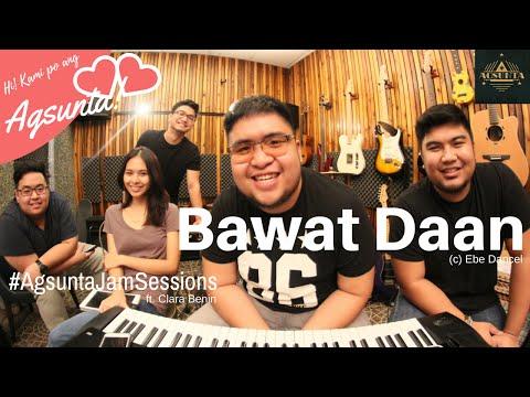 Bawat Daan | (c) Ebe Dancel | #AgsuntaJamSessions ft. Clara Benin