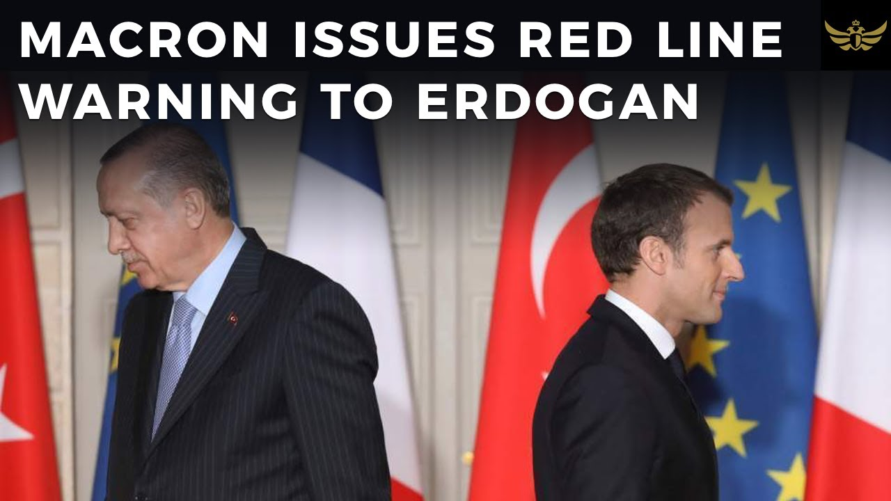 France's Macron Issues RED LINE WARNING to Turkey's Erdogan