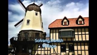 Santa Barbara courthouse + Solvang, CA, Danish Village.