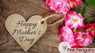 [2018] Happy Mother's Day | Inspirational Message for Mom 👩‍