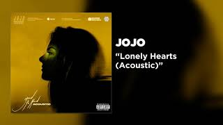 JoJo - Lonely Hearts (Acoustic) [Official Audio]