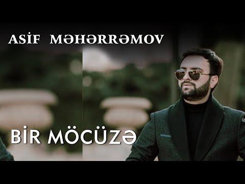 Asif Meherremov - Bir Möcüzə (Solo)