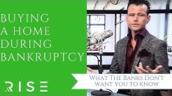 Buying a Home During a Bankruptcy