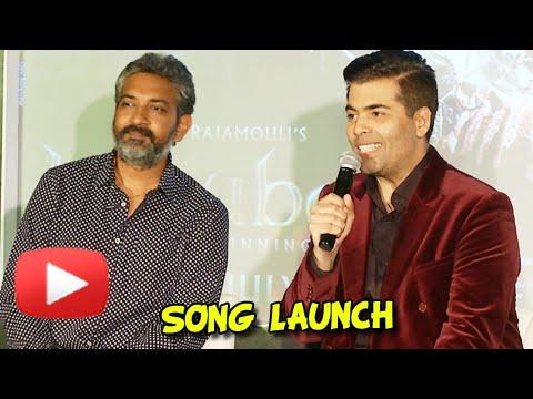 Jal Rahin Hain   Bahubali Song Launch UNCUT   Karan Johar, SS Rajamouli