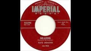 Fats Domino - So Long - November 30, 1955