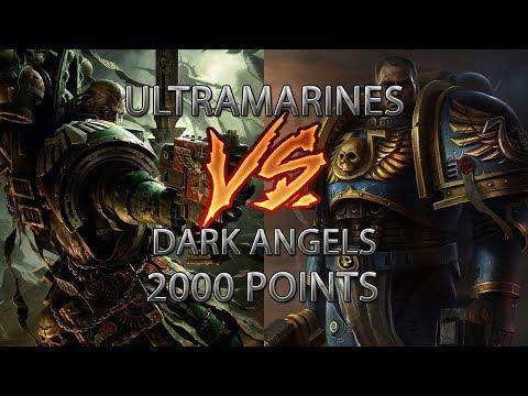 Ultramarines Vs Dark Angels 2000 Point Warhammer 40000 Battle Report