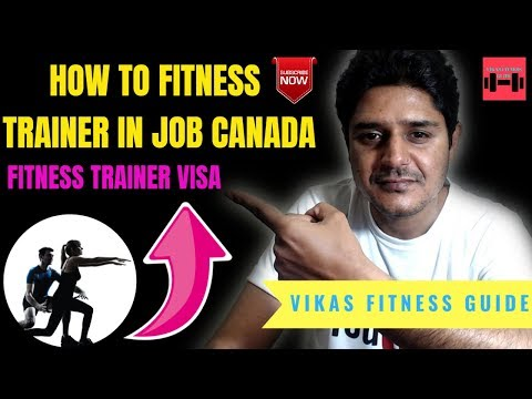How To Get Fitness Trainer Job In Canada Fitness Trainer Visa For Canada