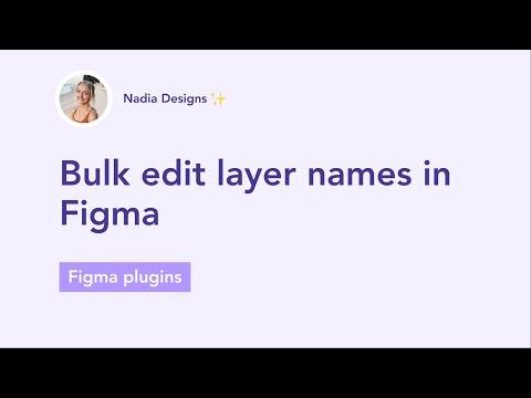 Bulk edit layer names in Figma
