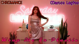 Download Mp3  Midtempo  Chromance - Wrap Me In Plastic  Marcus Layton Radio Edit