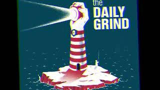 The Daily Grind - The Daily Grind [EP 2015]