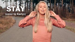 Stay - Zedd & Alessia Cara (cover by Karlyn)
