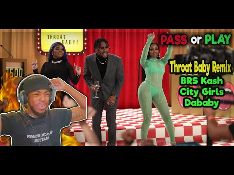 brs-kash---throat-baby-remix-ft.-dababy-&-city-girls-official-music-video---reaction-(pass-or-play)