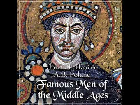 Famous Men of the Middle Ages by John Henry HAAREN read by Various | Full Audio Book