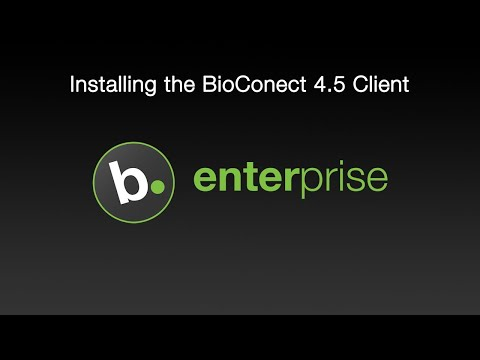 How To Install The BioConnect 4.5 Client