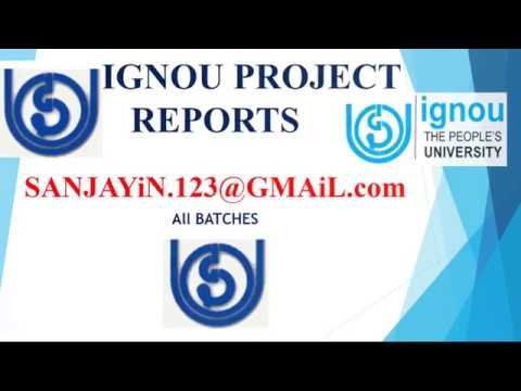 IGNOU MBA Project MS-100 MBA PROJECT REPORT IGNOU  ALL SPECIALIZATIONS PROJECT DOWNLOAD NEWS