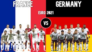 France vs Germany Football National Teams Euro 2021