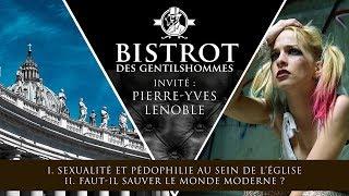 Pédocriminalité au sein de l'église / Modernité et Tradition - Discussion avec Pierre-Yves Lenoble