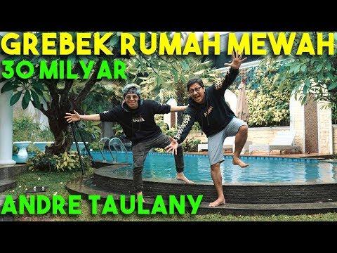 GREBEK RUMAH 30 Miliar Andre Taulany? #AttaGrebekRumah #GrebekYangOriginal