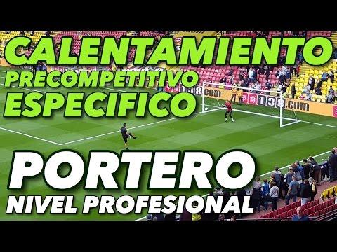 CALENTAMIENTO PRECOMPETITIVO COMPLETO PORTERO NIVEL PROFESIONAL | EXPLICADO |