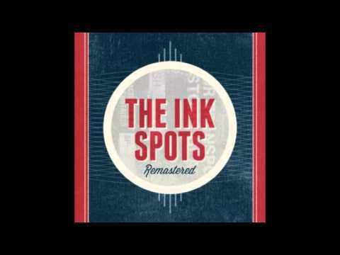 The Ink Spots - Who Wouldn