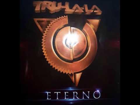Trulala CD ETERNO (2017) 09 - LA MALA