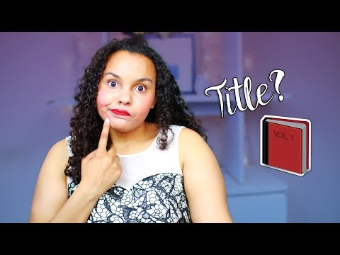 How To Pick A Title For Your Novel