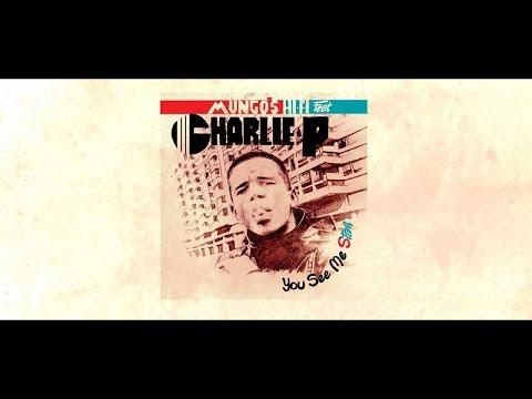 Mungo's Hi Fi Ft. Charlie P - You See Me Star [Full album]