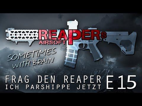 [FDR] Frag den Reaper E15 - Ich parshippe jetzt - 6mm Airsoft/Softair - 4K UHD